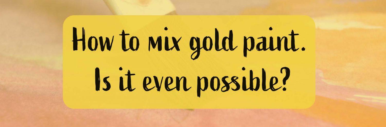 mix gold paint